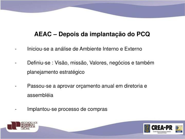 AEAC – Depois da implantação do PCQ