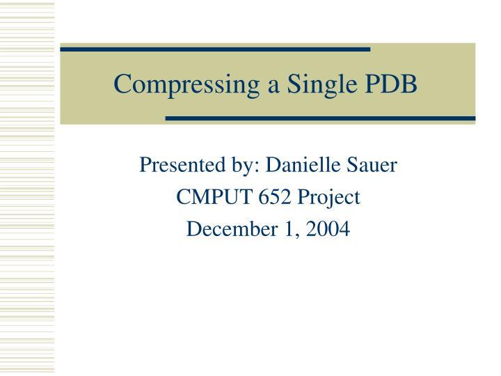 compressing a single pdb