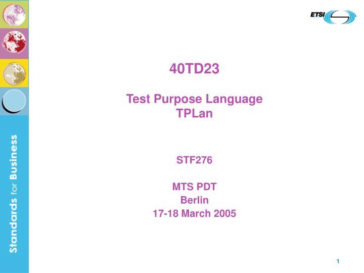 40td23 test purpose language tplan