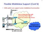 flexible middlebox support cont d
