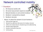 network controlled mobility
