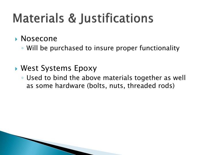 Materials & Justifications