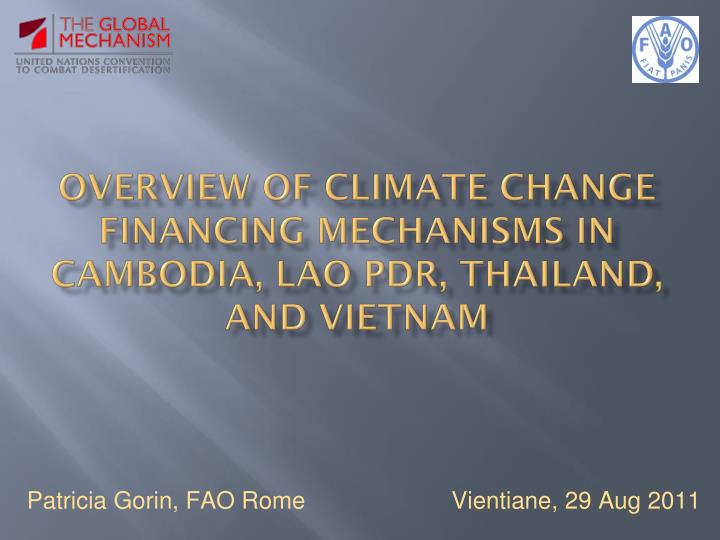 overview of climate change financing mechanisms in cambodia lao pdr thailand and vietnam n.