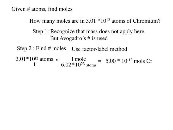 Given # atoms, find moles