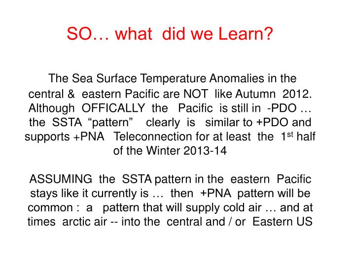 SO… what  did we Learn?