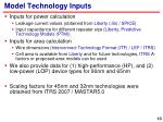 model technology inputs