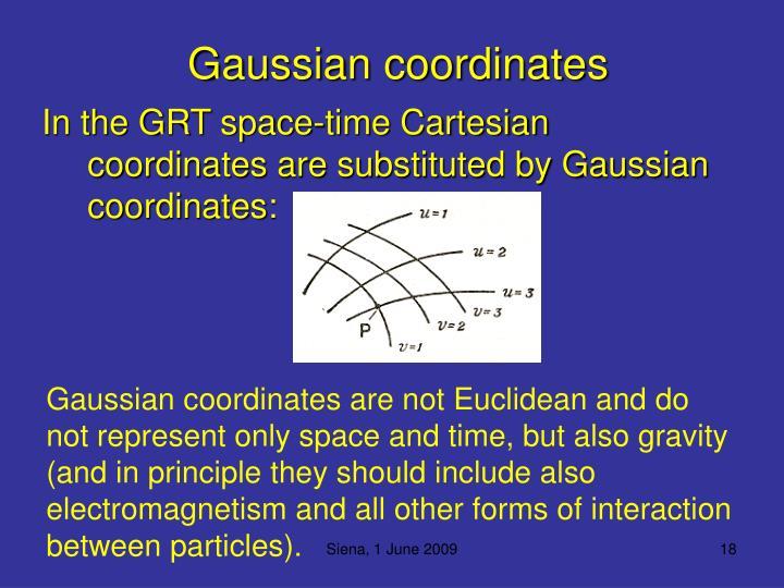 Gaussian coordinates