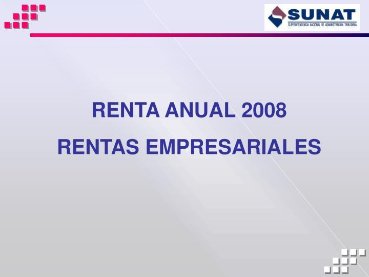 RENTA ANUAL 2008