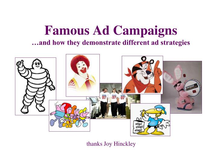 Famous ad campaign s and how they demonstrate different ad strategies
