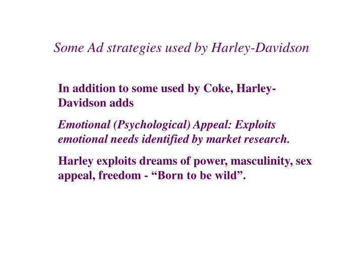 Some Ad strategies used by Harley-Davidson