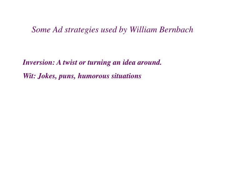 Some Ad strategies used by William Bernbach