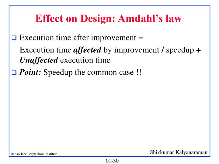 Effect on Design: Amdahl's law