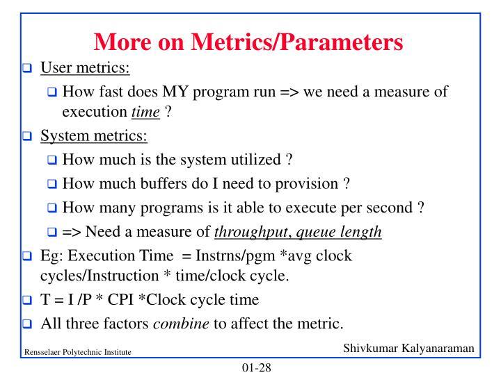 More on Metrics/Parameters