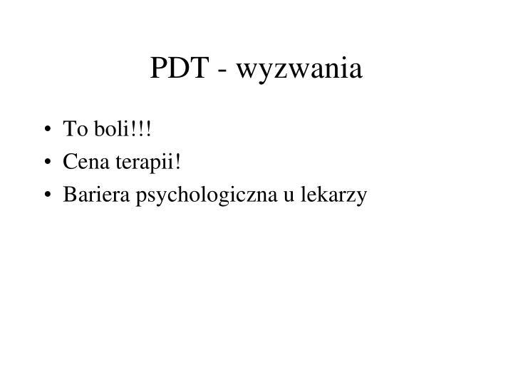 PDT - wyzwania