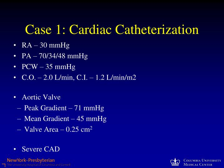 Case 1: Cardiac Catheterization