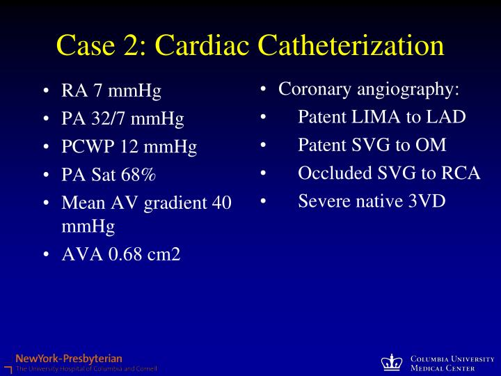 Case 2: Cardiac Catheterization