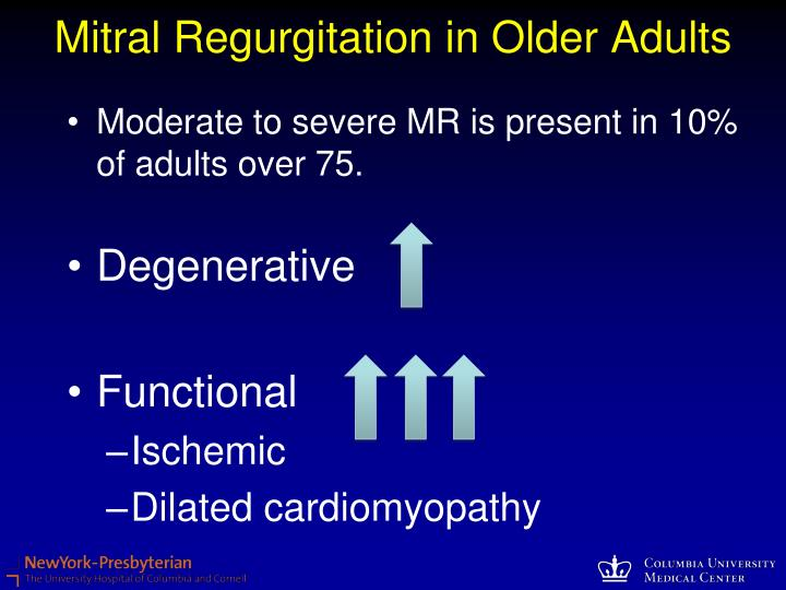 Mitral Regurgitation in Older Adults