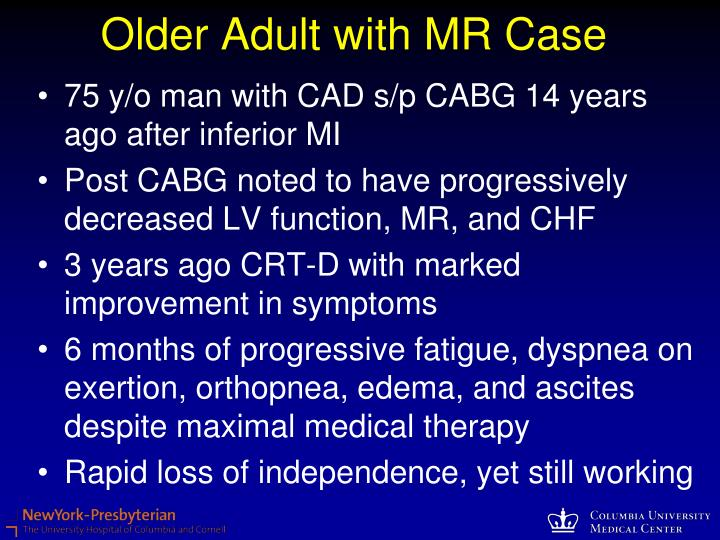 Older Adult with MR Case
