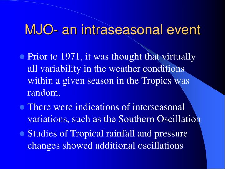 MJO- an intraseasonal event