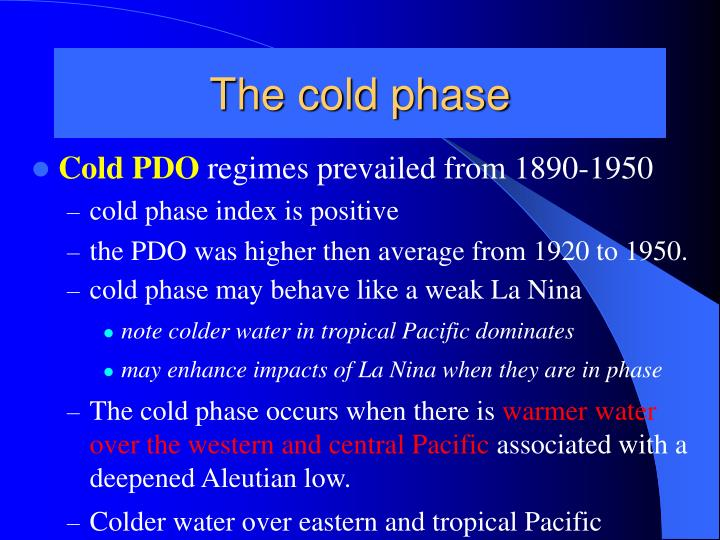 The cold phase