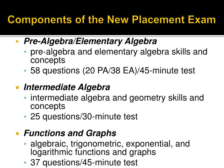 Components of the New Placement Exam