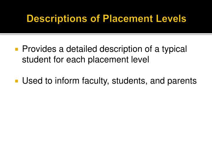 Descriptions of Placement Levels