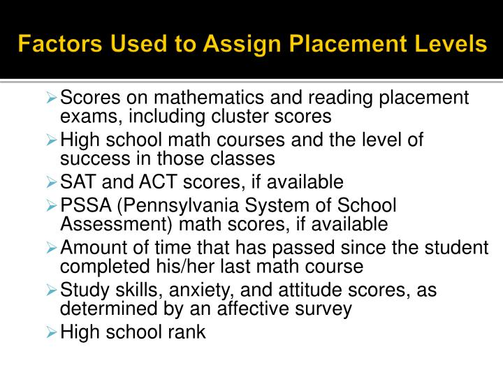 Factors Used to Assign Placement Levels