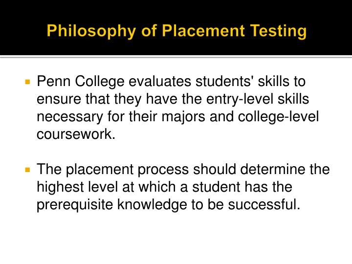 Philosophy of placement testing