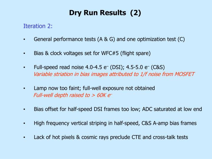 Dry Run Results  (2)