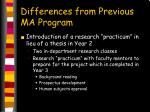differences from previous ma program1
