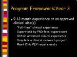 program framework year 3