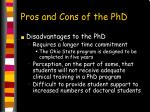 pros and cons of the phd1