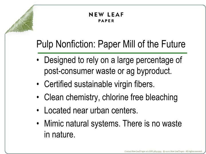 Pulp Nonfiction: Paper Mill of the Future