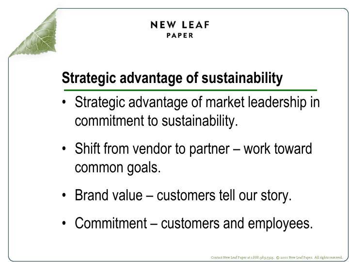 Strategic advantage of sustainability