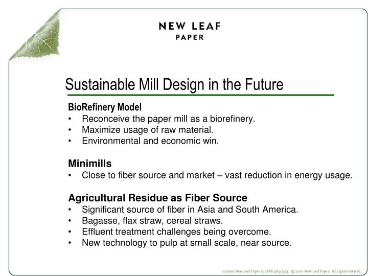 Sustainable Mill Design in the Future