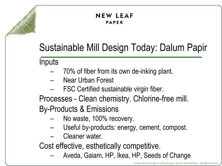 Sustainable Mill Design Today: Dalum Papir