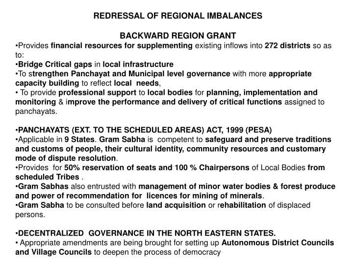 REDRESSAL OF REGIONAL IMBALANCES