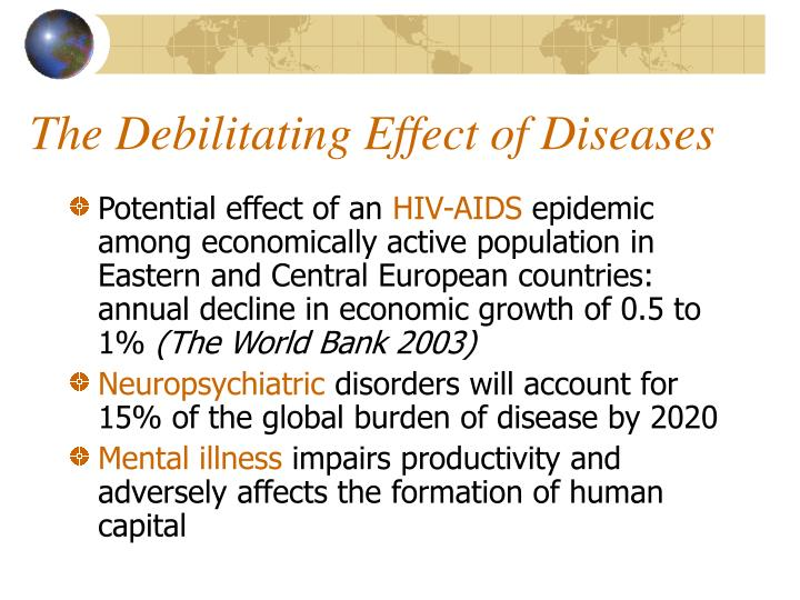 The Debilitating Effect of Diseases