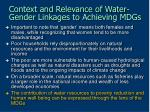 context and relevance of water gender linkages to achieving mdgs