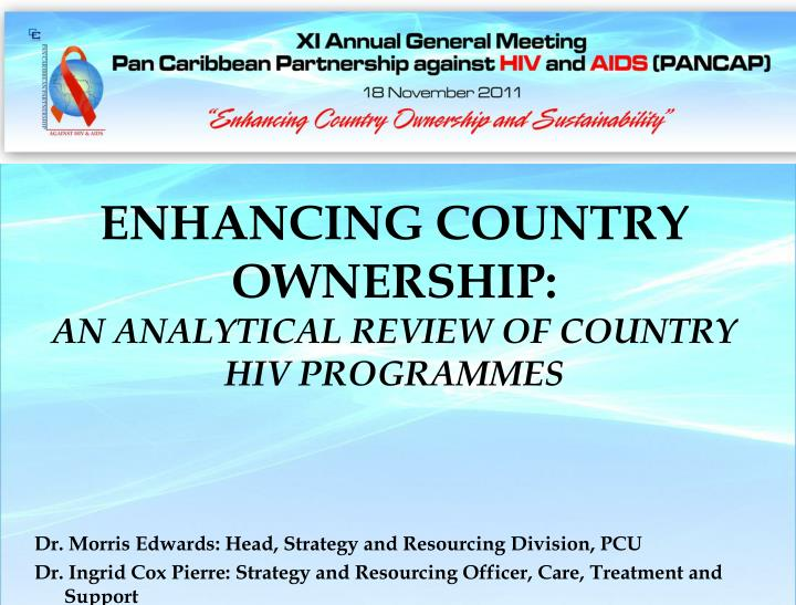 enhancing country ownership an analytical review of country hiv programmes n.