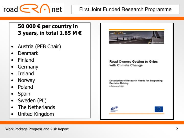 First joint funded research programme