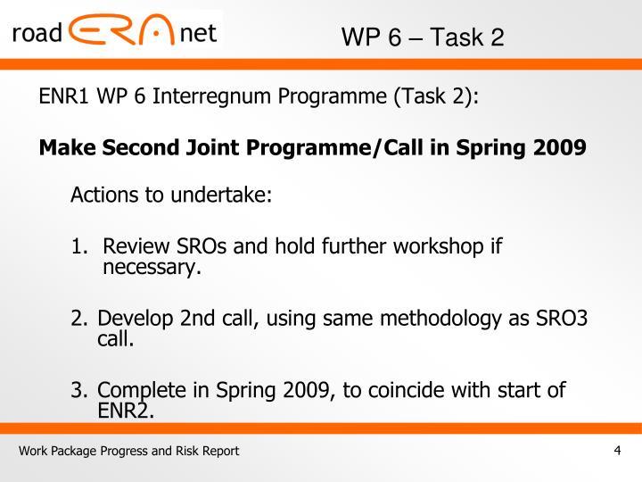 ENR1 WP 6 Interregnum Programme (Task 2):