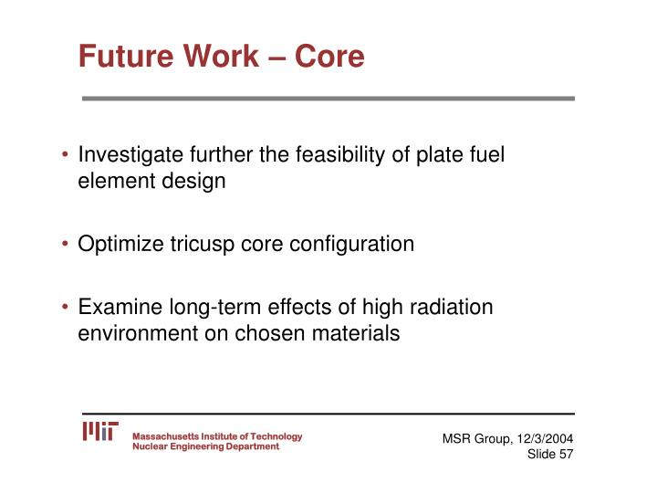 Future Work – Core