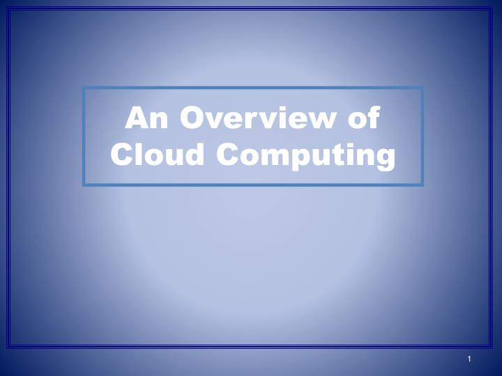 an overview of cloud computing n.