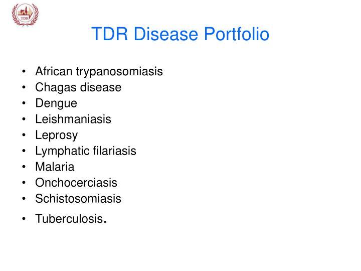 TDR Disease Portfolio