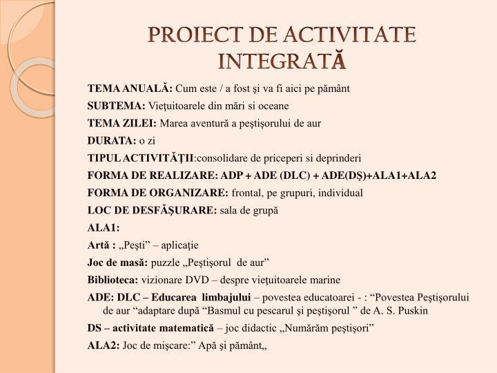 PROIECT DE ACTIVITATE INTEGRAT