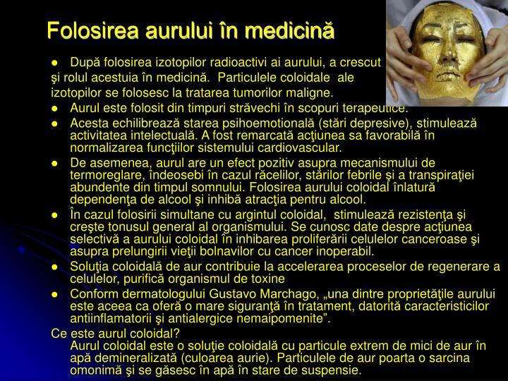 Folosirea aurului în medicină