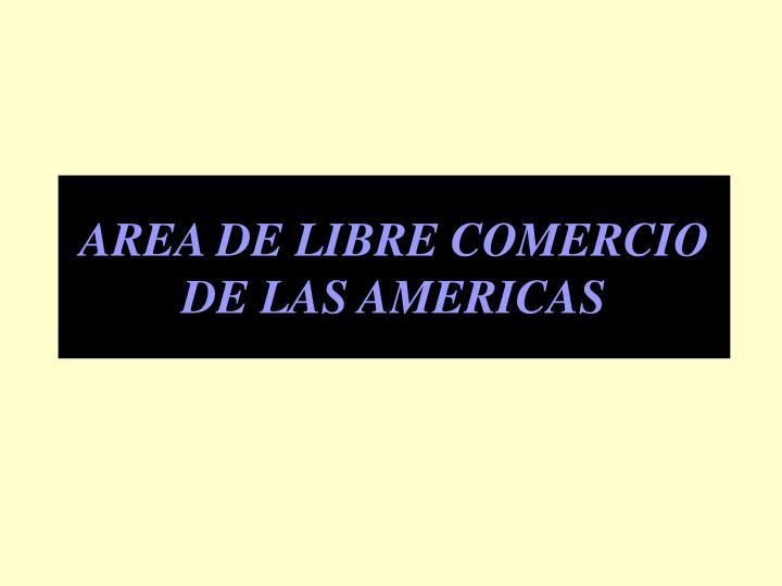 area de libre comercio de las americas n.