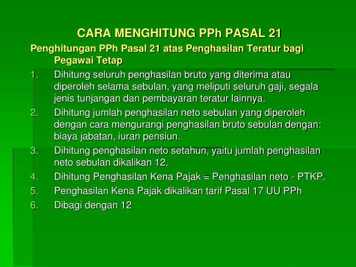 CARA MENGHITUNG PPh PASAL 21