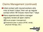 claims management continued